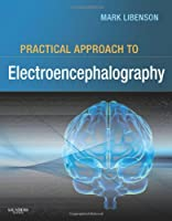 Practical Approach to Electroencephalography, 1e