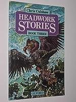 Headwork Stories: Bk.3