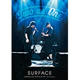 SURFACE LIVE TOUR 2019 ON ~two as one~ 中野サンプラザホール(2019/09/21) [DVD](特典なし)