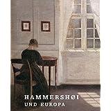 Hammershøi und Europa