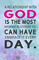 A relationship with God is the most important relationship you Can Have Embrace It Every Day: 2018 Christian Art Daily Weekly Monthly Planner 6x 9 4 (2018 Weekly Planner Christian God Series) [並行輸入品]