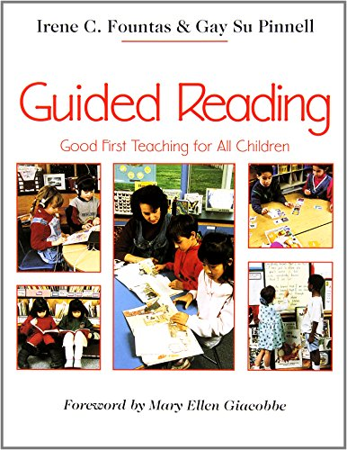 Download Guided Reading: Good First Teaching for All Children 0435088637