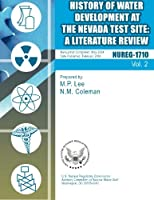 History of Water Development at the Nevada Test Site: A Literature Review