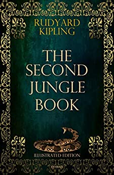 [Kipling, Rudyard]のThe Second Jungle Book (Illustrated Edition) (ApeBook Classics 15) (English Edition)