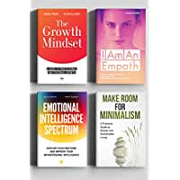 BOOK BUNDLE: The Growth Mindset, Emotional Intelligence Spectrum, I Am An Empath, Make Room for Minimalism: Personal and Professional Growth Goals, Strategies ... (The Art of Growth 5) (English Edition)