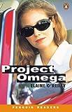 *PROJECT OMEGA (CASS PACK)         PGRN2 (Penguin Readers (Graded Readers))