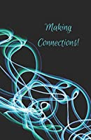 """Making connections"" A5 networking / meeting notebook"