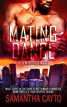 Mating Dance (Alien Blood Wars Book 5) by [Cayto, Samantha]