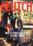 CLUTCH Magazine (クラッチマガジン) Vol.7 2012年 10月号 [雑誌]