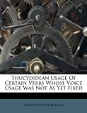 Thucydidean Usage of Certain Verbs Whose Voice Usage Was Not as Yet Fixed