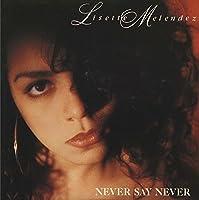 Never Say Never [Analog]
