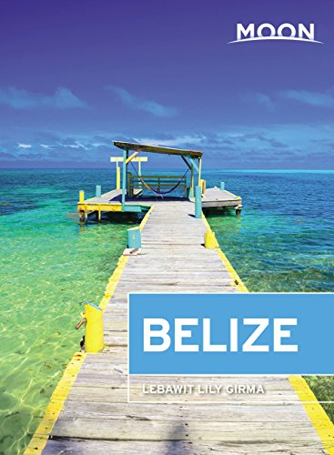 Moon Belize (Travel Guide) (English Edition)