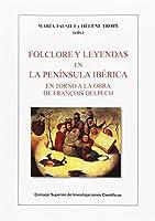 Folclore y leyendas en la Península Ibérica en torno a la obra de François Delpech