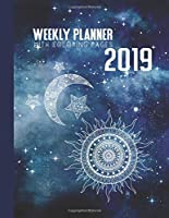 2019 Weekly Planner With Coloring Pages: Calendar Journal Book - Large Schedule Organizer - 12 Month 52 Weeks - With Astro Zodiac Sign Pages To Color - With Ruled Journaling Pages