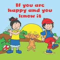 If You Are Happy & You Know It