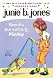 Junie B. Jones #12: Junie B. Jones Smells Something Fishy