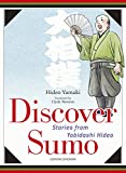 Discover Sumo―Stories from Yobidashi Hideo
