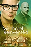 Michael, Reinvented (Delta Restorations Book 2) (English Edition)