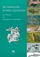 Die Wirbeltiere im Kreis Euskirchen: Eine Uebersicht