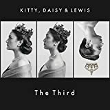 Kitty,Daisy & Lewis The Third [帯解説・ボーナストラック1曲収録 / 歌詞対訳 / デジパック仕様 / 国内盤] 期間限定廉価盤 (S15BRC450)