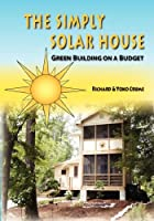 The Simply Solar House: Green Building on a Budget