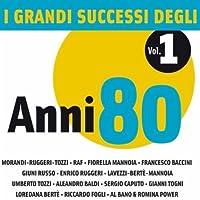 Vol. 1-I Grandi Successi Degli Anni 80