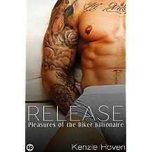 Release: Pleasures of the Biker Billionaire (Billionaire Biker series Book 5)