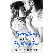 Everything Worth Fighting For: A Jaxson Cove Standalone Novel Book 2