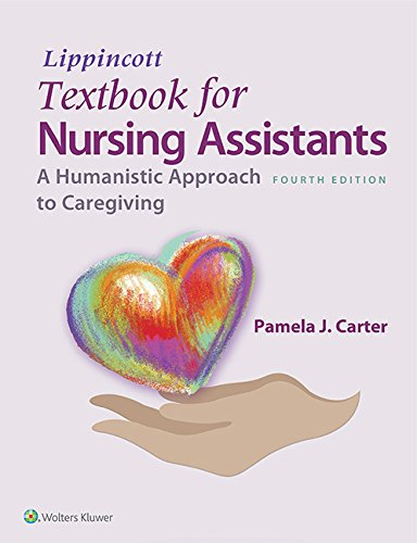 Download Lippincott Textbook for Nursing Assistants: A Humanistic Approach to Caregiving 1451194668