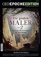 GEO Epoche Edition 18/2018 - Die grossen Maler Teil 2