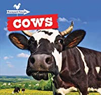 Cows (Farmyard Friends)