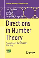 Directions in Number Theory: Proceedings of the 2014 WIN3 Workshop (Association for Women in Mathematics Series)