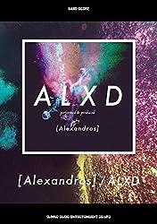バンド・スコア [Alexandros]「ALXD」