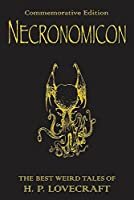 Necronomicon: The Best Weird Tales of H. P. Lovecraft by H.P. Lovecraft(2008-03-27)
