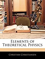 Elements of Theoretical Physics