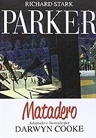 Parker 4, Matadero