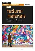 Texture + Materials (Basics Interior Architecture)