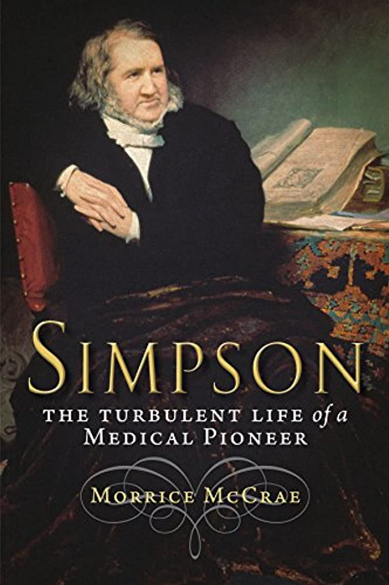 下に向けますソーシャル好みSimpson: The Turbulent Life of a Medical Pioneer