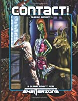 Contact! (Classic Reprint): A Supplement for Shatterzone