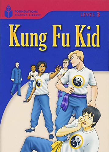 Kung Fu Kid (Foundations Reading Library, Level 3)の詳細を見る