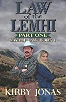 Law of the Lemhi: Part One