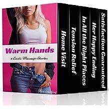 Warm Hands: 5 Erotic Massage Stories
