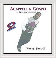 Vol. 2-Acappella Gospel Reloaded