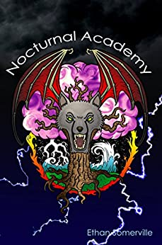 Nocturnal Academy by [Somerville, Ethan]