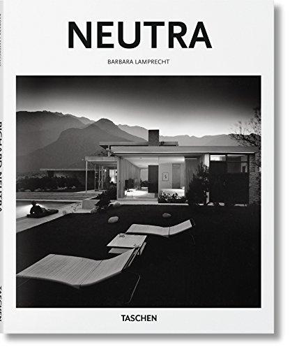 Richard Neutra: 1892 - 1970: Survival through Design (Taschens Basic Architecture)