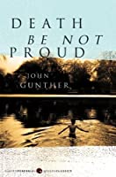 Death Be Not Proud (Harper Perennial Modern Classics)