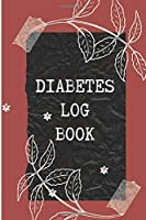 """Diabetes Log Book: Weekly Diabetes Record for Blood Sugar, Insuline Dose, Carb Grams and Activity Notes   Daily 1-Year Glucose Tracker   Diabetes Journal   Black Flowers Edition (54 Pages, 6"""" x 9"""")"""