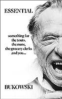 Essential Bukowski: Poetry