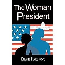 The Woman President (English Edition)