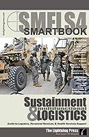 SMFLS4: Sustainment & Multifunctional Logistics SMARTbook 4th Ed. [並行輸入品]
